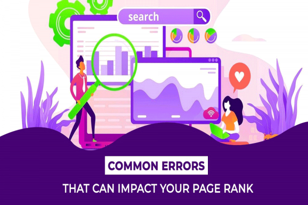 Common errors that can impact your PageRank